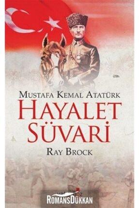 Yakamoz Yayınları Hayalet Süvari & Mustafa Kemal Atatürk
