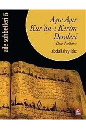 Pınar Yayınları Aşır Aşır Kur'an-ı Kerim Dersleri (ders Notları) / Aile Sohbetleri 5