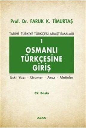 Alfa Yayınları Osmanlı Türkçesine Giriş 1