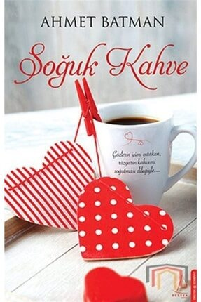 Destek Yayınları Soğuk Kahve - Ahmet Batman
