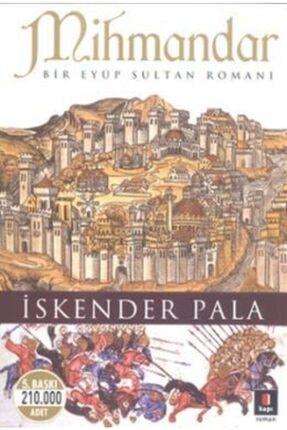 Kapı Yayınları Mihmandar | İskender Pala |
