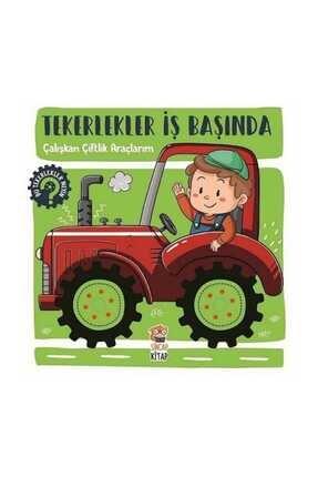 Sincap Kitap Tekerlekler İş Başında - Çalışkan Çiftlik Araçlarım