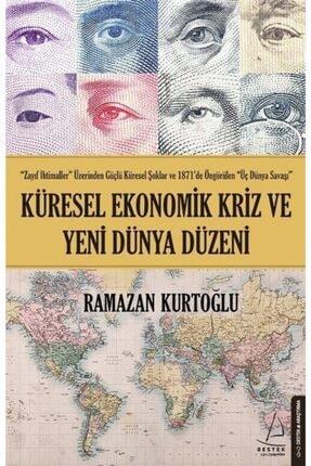 Destek Yayınları Küresel Ekonomik Kriz Ve Yeni Dünya Düzeni