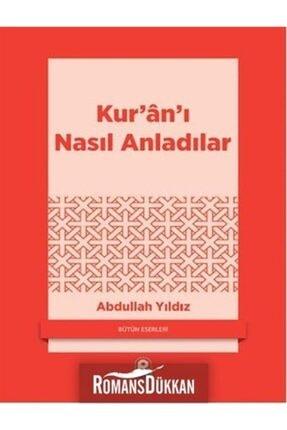 Pınar Yayınları Kur'an'ı Nasıl Anladılar