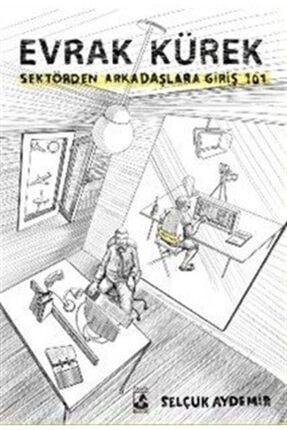 Küsurat Yayınları Evrak Kürek & Sektörden Arkadaşlara Giriş 101