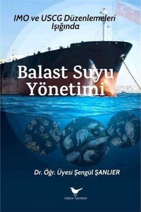 Günçe Yayınları Balast Suyu Yönetimi