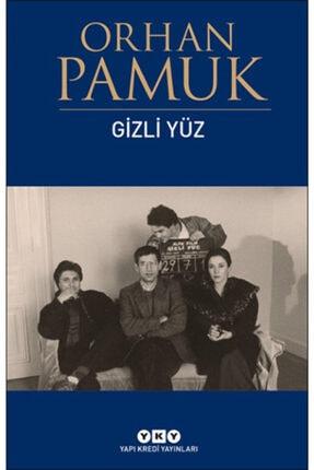Yapı Kredi Yayınları Gizli Yüz - Orhan Pamuk