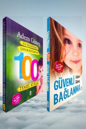 Timaş Yayınları Güvenli Bağlanma - 0-6 Yaş Dönemi Çocuk Eğitiminde 100 Temel Kural / Pedagog Adem Güneş 2 Kitap Set