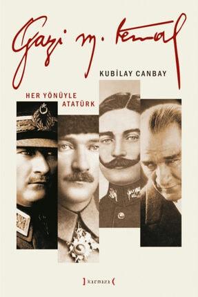 Kırmızı Yayınları Gazi Mustafa Kemal: Her Yönüyle Atatürk [3 Cilt]