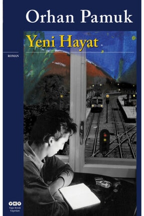 Yapı Kredi Yayınları Yeni Hayat Orhan Pamuk