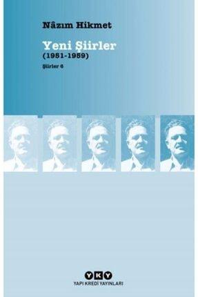 Yapı Kredi Yayınları Şiirler 6 – Yeni Şiirler (1951-1959)-nâzım Hikmet