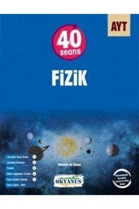 Okyanus Yayınları Okyanus Ayt 40 Seansta Fizik