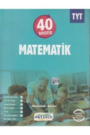 Okyanus Yayınları Okyanus Tyt 40 Seansta Matematik