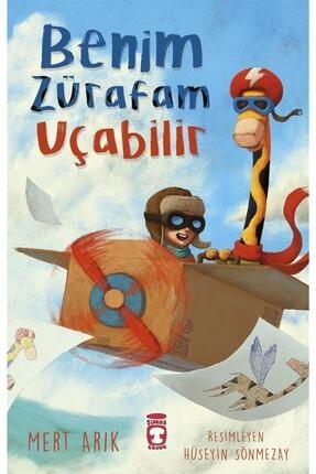 Timaş Çocuk Benim Zürafam Uçabilir - Mert Arık 9786050842159