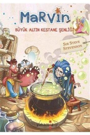 Yakamoz Yayınları Marvin - Büyük Altın Kestane Şenliği   Sır Steve Stevenson  