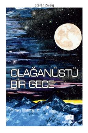 Bildiğin Kitap Olağanüstü Bir Gece - Stefan Zweig -