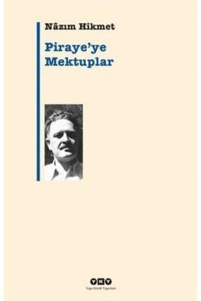 Yapı Kredi Yayınları Piraye'ye Mektuplar - Nazım Hikmet Ran -