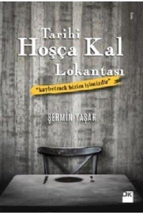 Doğan Kitap Tarihi Hoşça Kal Lokantası | Şermin Yaşar |