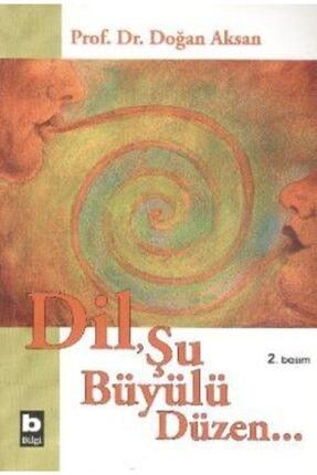 Bilgi Yayınevi Dil, Şu Büyülü Düzen