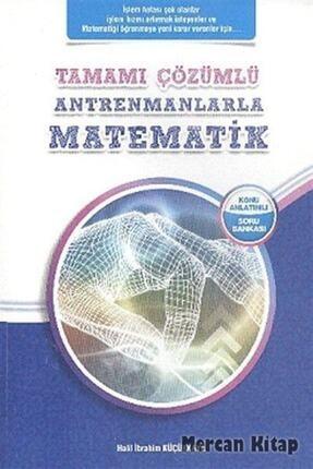 Antrenman Yayınları Tamamı Çözümlü Antrenmanlarla Matematik