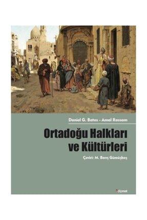 Dipnot Yayınları Ortadoğu Halkları ve Kültürleri - Amal Rassam,Daniel G. Bates