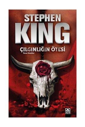 Altın Kitaplar Çılgınlığın Ötesi - Stephen King