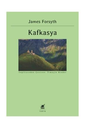 Ayrıntı Yayınları Kafkasya - James Forsyth