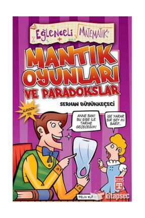 Timaş Yayınları Paradokslar ve Mantık Oyunları Eğlenceli Bilgi - 11
