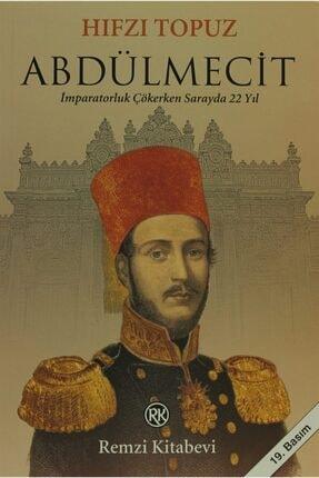 Remzi Kitabevi Abdülmecit & İmparatorluk Çökerken Sarayda 22 Yıl - Hıfzı Topuz