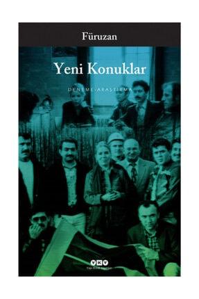 Yapı Kredi Yayınları Yeni Konuklar Füruzan - Füruzan
