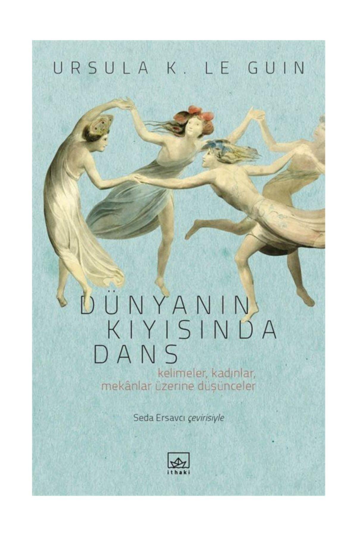 İthaki Yayınları Dünyanın Kıyısında Dans 1