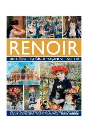 İş Bankası Kültür Yayınları Renoir – 500 Görsel Eşliğinde Yaşamı Ve Eserleri