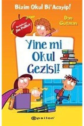 Epsilon Yayınları Bizim Okul Bi Acayip! / Yine Mi Okul Gezisi!