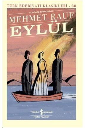 İş Bankası Kültür Yayınları Eylül - Mehmet Rauf -