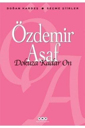 Yapı Kredi Yayınları Dokuza Kadar On - Özdemir Asaf -