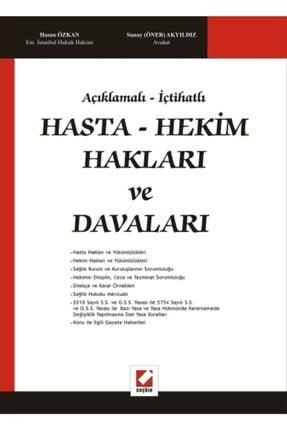 Seçkin Yayıncılık Açıklamalı – Içtihatlıhasta – Hekim Hakları Ve Davaları
