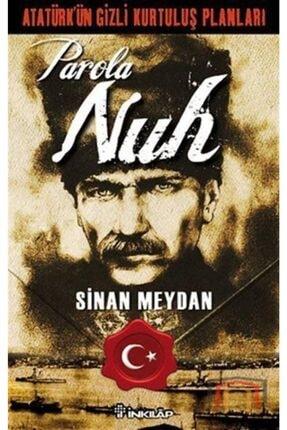 İnkılap Kitabevi Atatürkün Gizli Kurtuluş Planları Parola Nuh