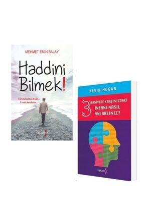 Yakamoz Yayınları Mehmet Balay Haddini Bilmek, / Kevin Hogan 3 Saniyede Karşınızdaki Insanları Nasıl Anlarsınız