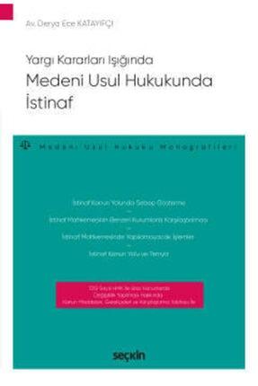 Seçkin Yayıncılık Yargı Kararları Işığındamedeni Usul Hukukunda Istinaf Medeni Usul Hukuku Monografileri