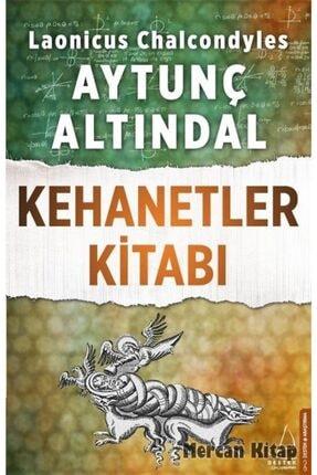 Destek Yayınları Kehanetler Kitabı / Türk Imparatorluğu'nun Yıkılışına Dair