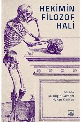 İthaki Yayınları Hekimin Filozof Hali