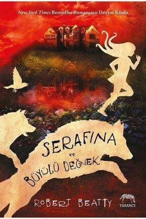 Yabancı Yayınları Serafina Ve Büyülü Değnek