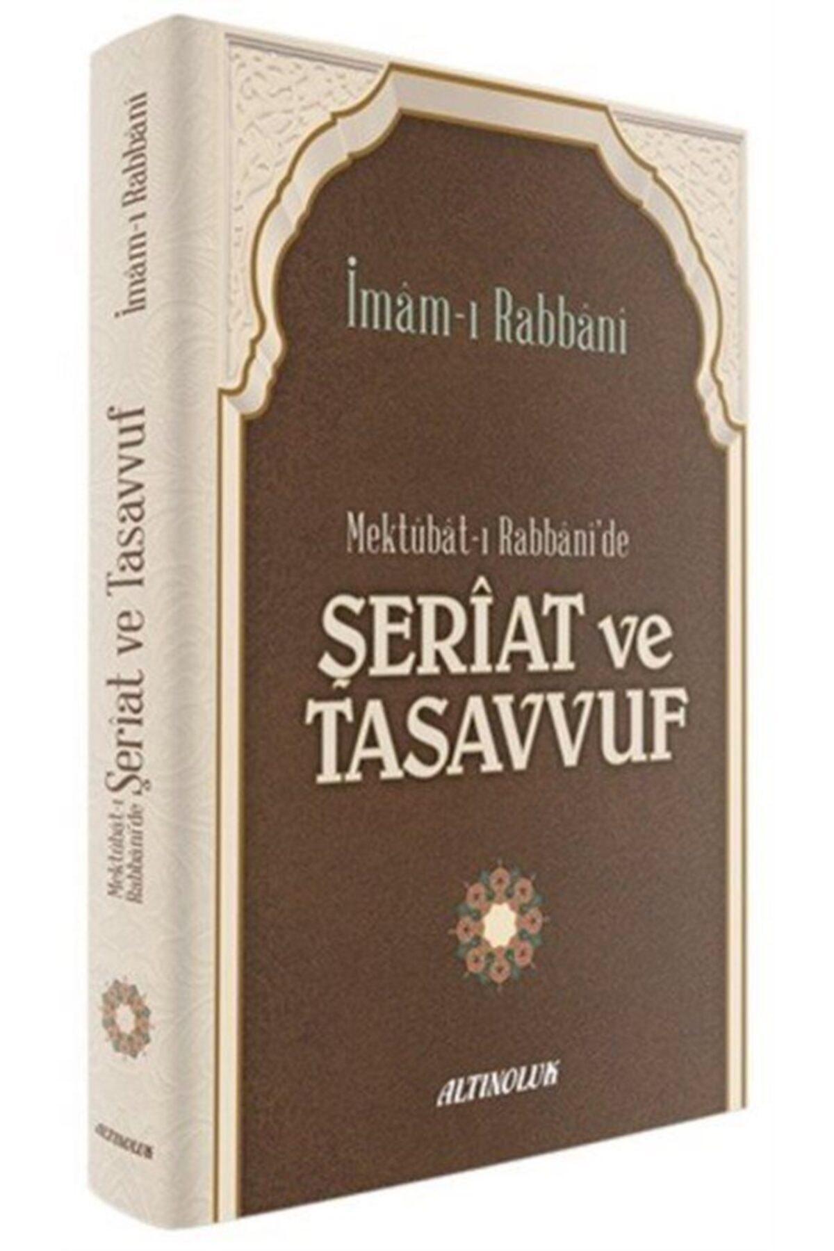 Altınoluk Yayınları Mektubat-ı Rabbani'de Şeriat Ve Tasavvuf 1