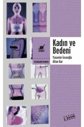 Ayrıntı Yayınları Kadın Ve Bedeni & Dişilik, Güzellik Ve Şiddet Sarmalında