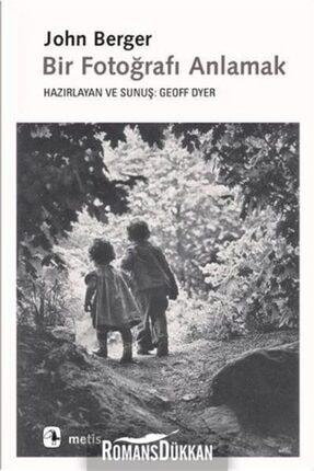 Metis Yayınları Bir Fotoğrafı Anlamak