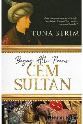 Destek Yayınları Beyaz Atlı Prens Cem Sultan