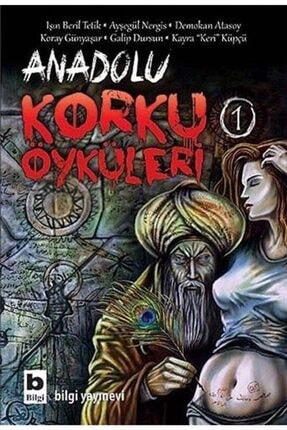 Bilgi Yayınevi Anadolu Korku Öyküleri -1