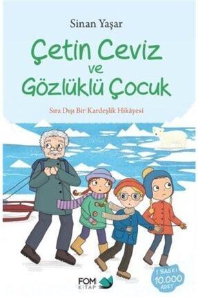 Fom Kitap Yayınları Çetin Ceviz Ve Gözlüklü Çocuk