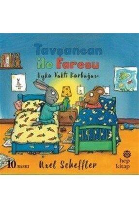 Hep Kitap Tavşancan Ile Faresu / Uyku Vakti Kurbağası
