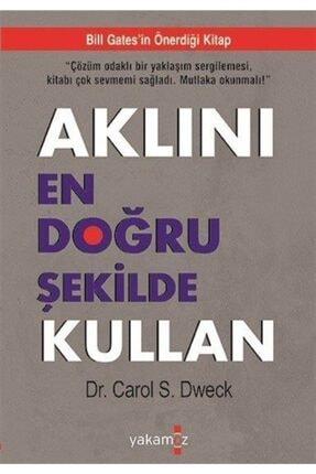 Yakamoz Yayınları Dr. Carol S. Dweck-Aklını En Doğru Şekilde Kullan - Başarının Yeni Psikolojisi